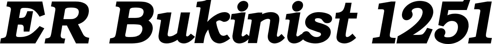 ER Bukinist 1251 Bold Italic font